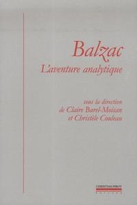 Claire Barel-Moisan et Christèle Couleau - Balzac, l'aventure analytique.