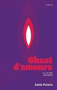 Claire Barré - Chants d'amours.