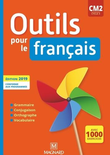 Claire Barthomeuf et Catherine Lahoz - Outils pour le français CM2 cycle 3.