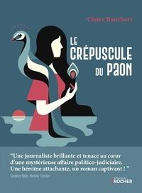 Téléchargez des livres pour allumer le feu gratuitement Le crépuscule du paon (Litterature Francaise) 9782268103143 par Claire Bauchart