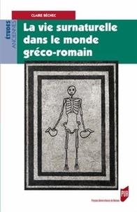 Histoiresdenlire.be Laviesurnaturelledanslemondegréco-romain Image