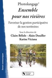 Photolangage, ensemble pour nos rivières- Favoriser la gestion participative de nos territoires - Claire Bélisle pdf epub