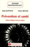 Claire Bélisle et Alain Baptiste - Prévention et santé.