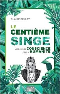 Le centième singe - Vers plus de conscience pour lhumanité.pdf