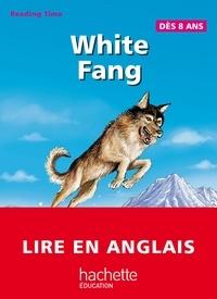 Philippe Masson et Claire Béniméli - White Fang - Reading Time.