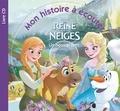 Claire Benoit et Eric Debègue - La Reine des Neiges - Un nouvel ami. 1 CD audio