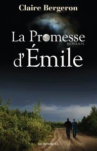 Claire Bergeron - La Promesse d'Emile.
