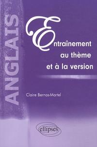Claire Bernas-Martel - Anglais entraînement au thème et à la version.