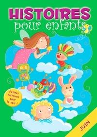 Claire Bertholet et  Sally-Ann Hopwood - 30 histoires à lire avant de dormir en juin - Petites histoires pour le soir.