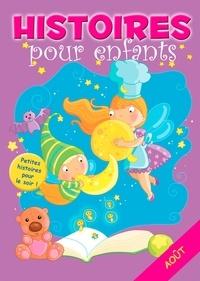 Claire Bertholet et  Sally-Ann Hopwood - 31 histoires à lire avant de dormir en août - Petites histoires pour le soir.