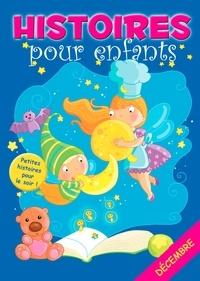 Claire Bertholet et  Sally-Ann Hopwood - 31 histoires à lire avant de dormir en décembre - Petites histoires pour le soir.