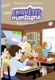 Claire Bertholet et Maud Riemann - Enquêtes à la montagne Tome 3 : Votez pour moi !.