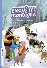 Claire Bertholet et Maud Riemann - Enquêtes à la montagne Tome 5 : Qui a truqué la course ?.