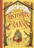 Claire Bertholet et Delphine Doreau - Il était une fois les belles histoires de mes 3 ans.