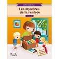 Claire Bertholet - Les mystères de la rentrée.