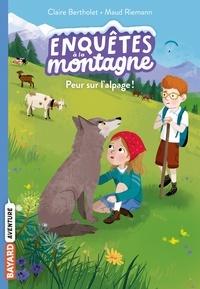 Claire Bertholet - Peur sur l'alpage !.