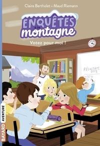 Claire Bertholet - Votez pour moi !.