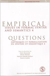 Claire Beyssade et Olivier Bonami - Questions empiriques et formalisation en syntaxe et en sémantique 4.