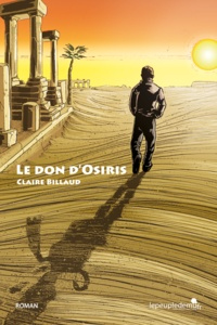 Claire Billaud - Le don d'Osiris.