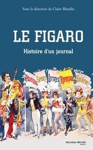Claire Blandin - Le Figaro - Histoire d'un journal.