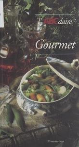 Claire Boileau et Annie Hubert - L'ABCdaire du gourmet.