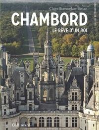 Rhonealpesinfo.fr Chambord - Le rêve d'un roi Image