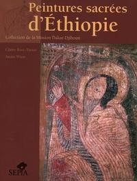 Claire Bosc-Tiessé et Anaïs Wion - Peintures sacrées d'Ethiopie - Collection de la Mission Dakar-Djibouti.