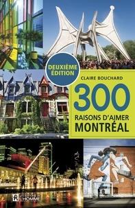 Claire Bouchard - 300 raisons d'aimer Montréal (NE).
