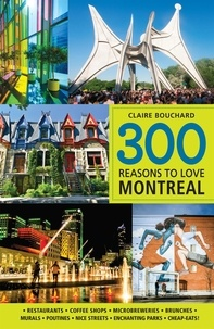 Claire Bouchard - 300 reasons to love Montreal.