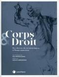 Claire Bouglé-Le Roux - Corps & droit - Des cheveux du roi mérovingien à l'homo numericus.