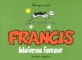 Claire Bouilhac et Jake Raynal - Francis blaireau farceur.