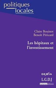Claire Bouinot - Les hôpitaux et l'investissement.