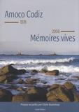 Claire Bouteloup - Amoco Cadiz, 1978-2008 - Mémoires vives.