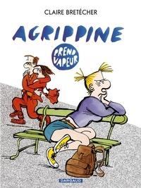 Claire Bretécher - Agrippine Tome 2 : Agrippine prend vapeur.