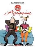 Claire Bretécher - Agrippine Tome 3 : Les combats d'Agrippine.