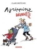 Claire Bretécher - Agrippine Tome 8 : Agrippine déconfite.