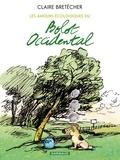 Claire Bretécher - Les amours écologiques du Bolot Occidental.