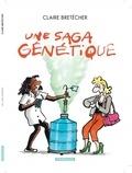 Claire Bretécher - Une saga génétique - Le destin de Monique.