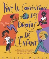 Vive la Convention des droits de lenfant - La Convention internationale des droits de lenfant racontée aux enfants.pdf
