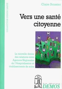 Claire Brossier - Vers une santé citoyenne.