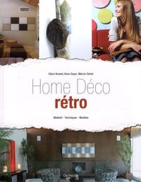 Claire Browet et Anne Dayez - Home déco rétro - Matériel - Techniques - Modèles.