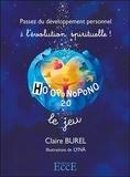 Claire Burel et  Lynä - Ho'oponopono 2.0. Le jeu - Passez du développement personnel à l'évolution spirituelle ! Avec 49 cartes.