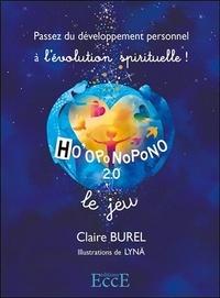 Hooponopono 2.0. Le jeu - Passez du développement personnel à lévolution spirituelle! Avec 49 cartes.pdf