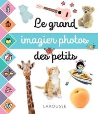Claire Cagnat et  Cogumelo Club - Le grand imagier photos des petits.