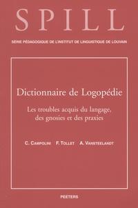 Dictionnaire de logopédie - Tome 5, Les troubles acquis du langage, des gnosies et des praxies.pdf