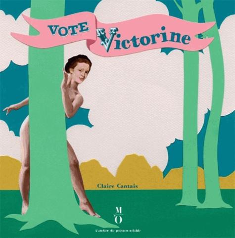 Claire Cantais - Vote Victorine !.
