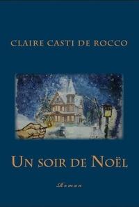 Claire Casti de Rocco - Un soir de Noël.