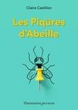 Claire Castillon - Les piqûres d'abeille.