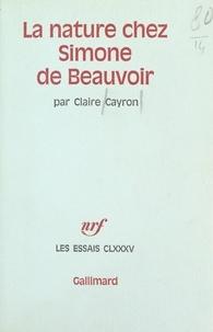 Claire Cayron - La nature chez Simone de Beauvoir.