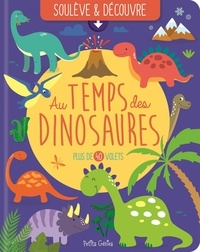 Claire Chabot et Rachel Pilon - Au temps des dinosaures.